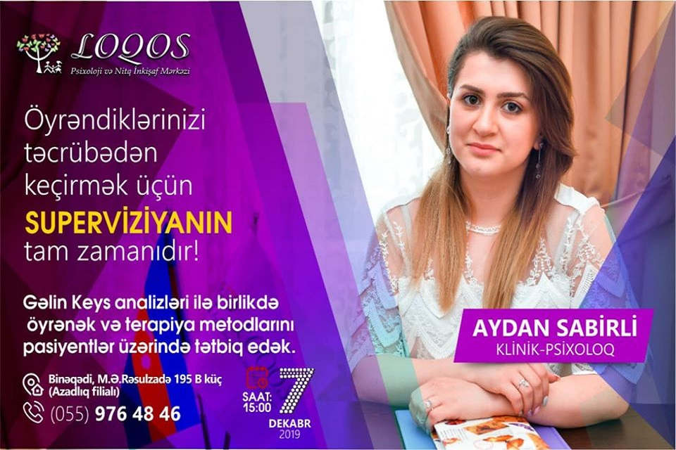Klinik psixoloq Aydan Sabirli Superviziyaya start verir!