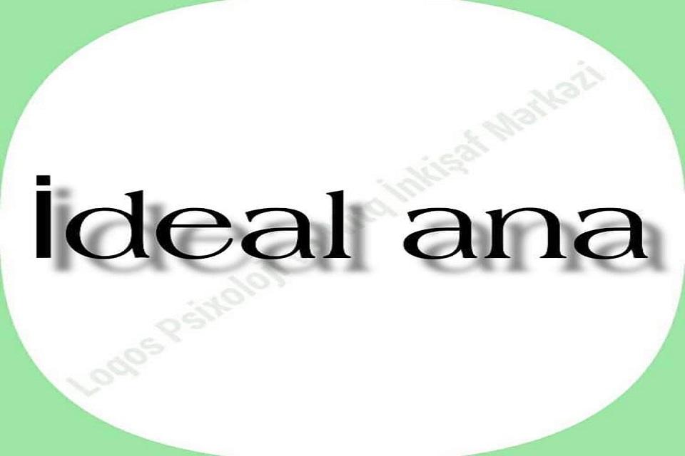 """ideal ana"""