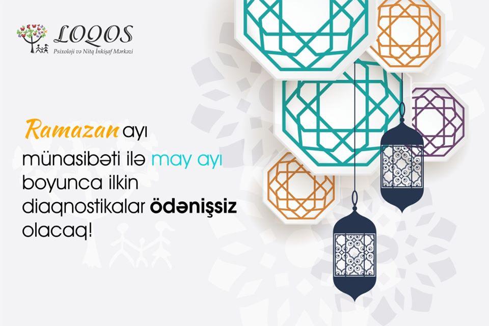 """""""LOQOS"""" PSİXOLOJİ VƏ NİTQ İNKİŞAF MƏRKƏZİNDƏN RAMAZAN KAMPANİYASI!"""