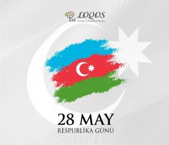 28 May - Respublika Günü münasibəti ilə Azərbaycan xalqını təbrik edirik!