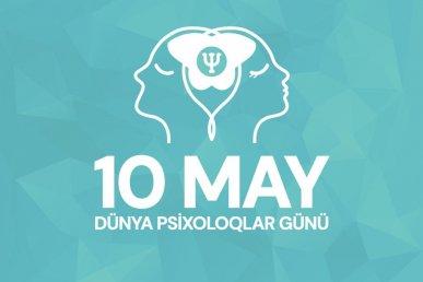 10 may Dünya Psixoloqlar Günüdür!